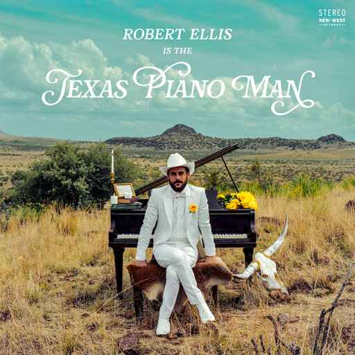 Review: Robert Ellis switches to keys on 'Texas Piano Man'