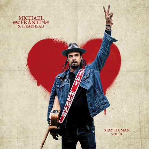 Review: Franti shares the love on 'Stay Human Vol. II'