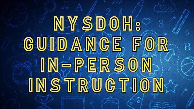 Guidance For In-person Instruction