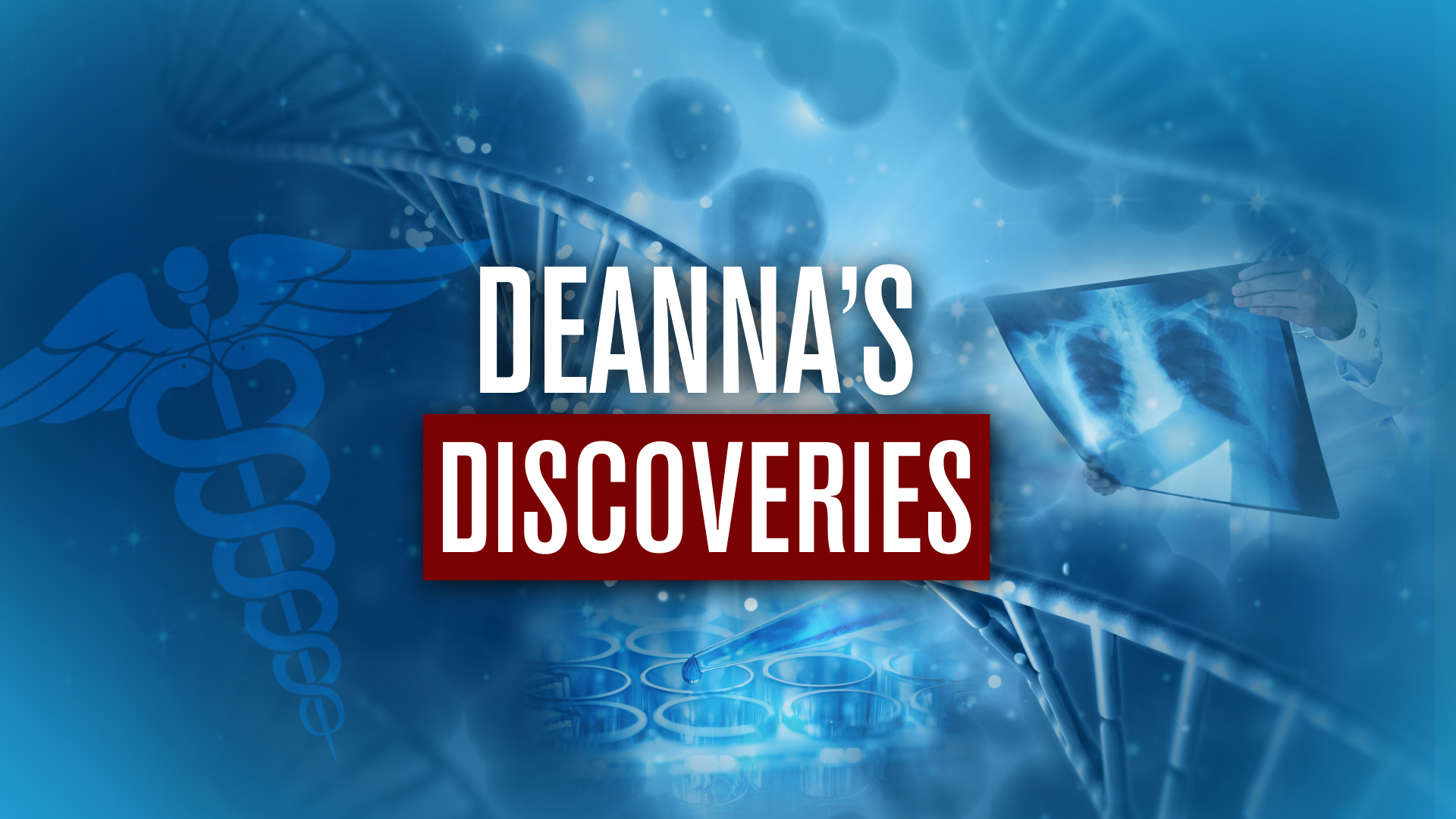 Deanna's Discoveries