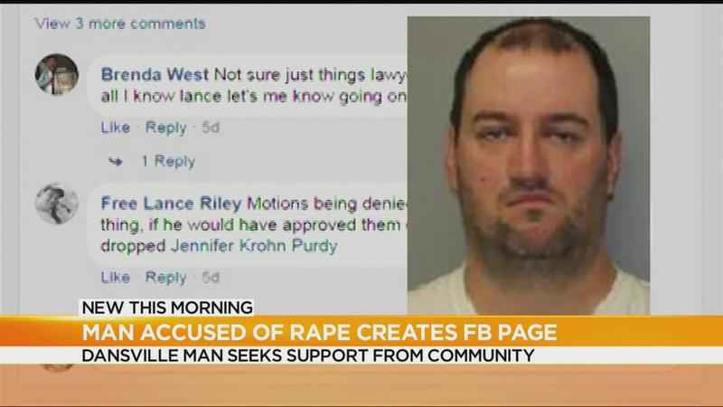 Dansville man accused of rape creates Facebook page seeking support