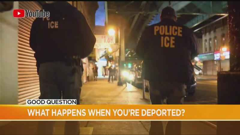 Good Question: You've been deported. Now what?