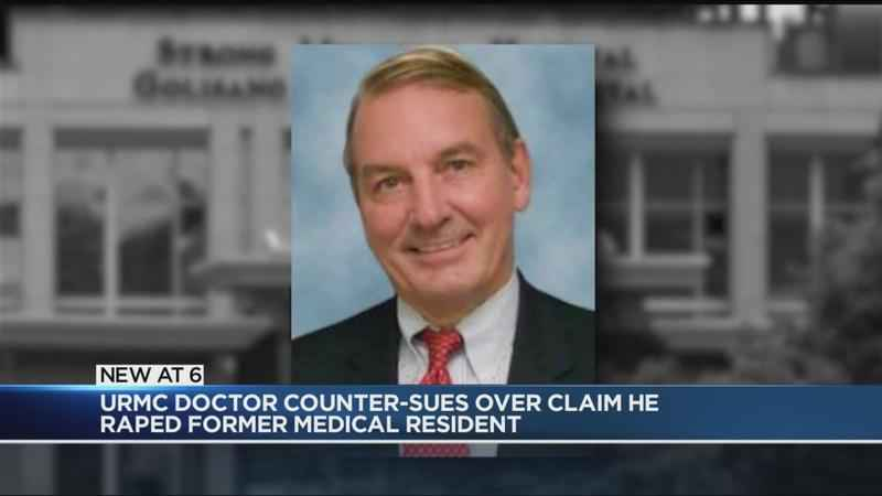 URMC doctor accused of raping former resident files countersuit