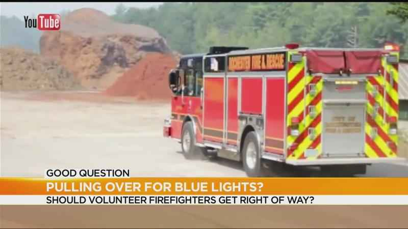Good Question: Should you pull over for volunteer firefighters?