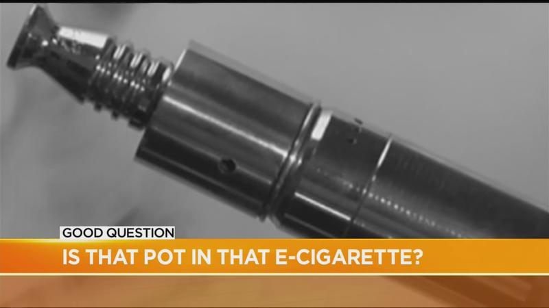 Good Question: Is that weed in that e-cigarette?