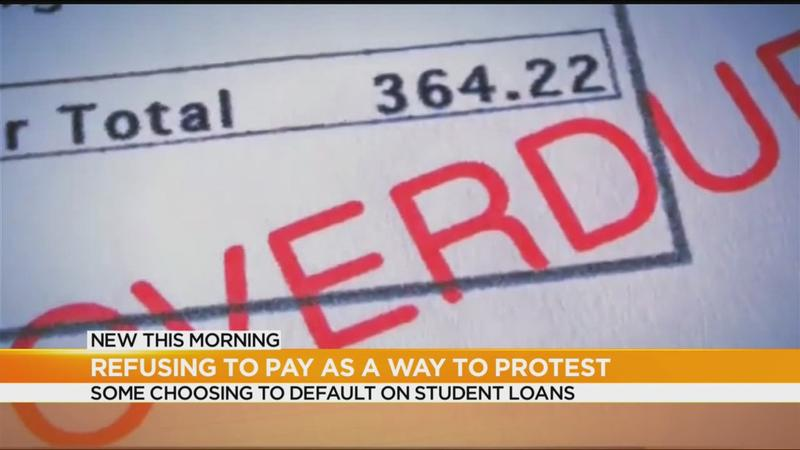 A costly protest: Some are refusing to pay back student loans