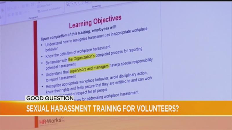 Good Question: Is sexual harassment training mandatory for volunteers?