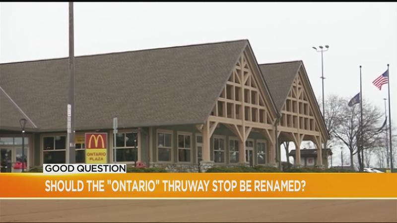 Good Question: Should the 'Ontario' Thruway rest stop be renamed?