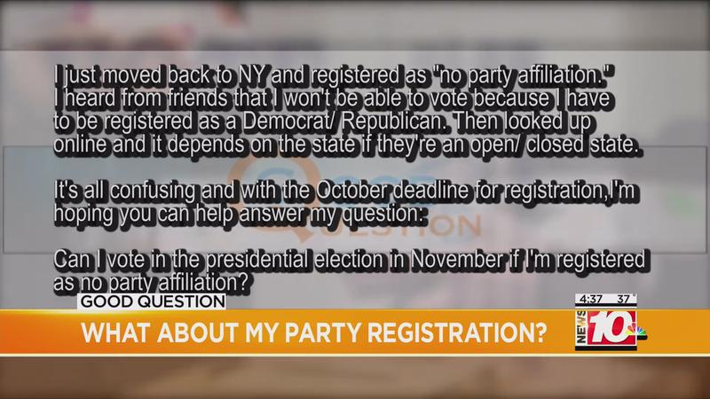 Good Question: What about my party registration?