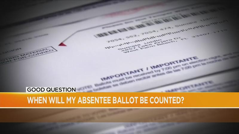 Good Question: When will my absentee ballot be counted?