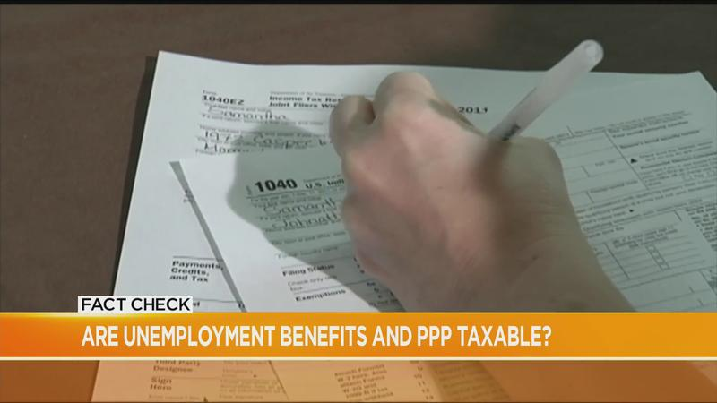 Fact Check: Are unemployment benefits and PPP taxable?
