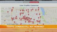Good Question: Why are traffic cameras still down?