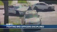UPDATE: RPD officers caught fighting in uniform disciplined