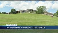 Meeting postponed for Alicia Keys' Macedon project