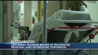 Rochester-area health facilities to begin 'universal masking' Tuesday night