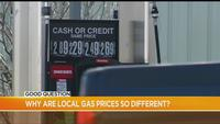 Good Question: Why are gas prices so different from town to town?