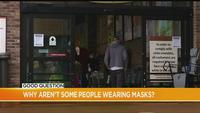 Good Question: Why aren't people wearing masks in stores?
