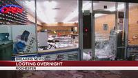 Businesses hit in overnight looting across Rochester