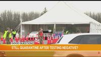Good Question: Do we still quarantine after a negative test?