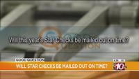 Good Question: Will STAR Checks be mailed out on time?