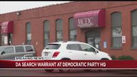 DA executes search warrant at Monroe Co. Democratic Party HQ