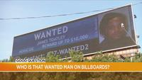 Good Question: Who is that wanted man on the billboards?