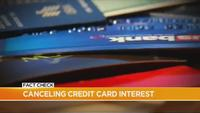 Fact Check: Canceling credit card interest